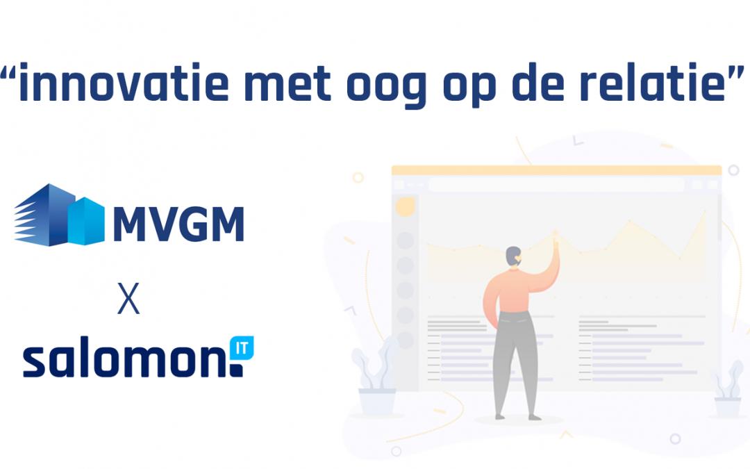 Salomon IT & MVGM: innovatie met oog op de relatie